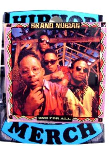 "Brand Nubian ""One For All"" Badge"