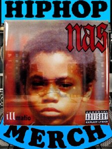 """Nas """"Illmatic"""" Can Badge"""