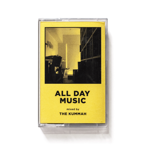 ALL DAY MUSIC #3 - Mixed by THE KUMMAH