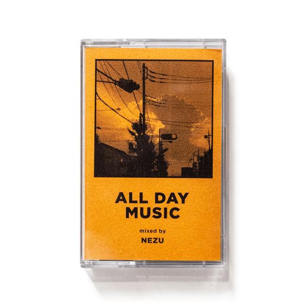 ALL DAY MUSIC #9 - Mixed by NEZU