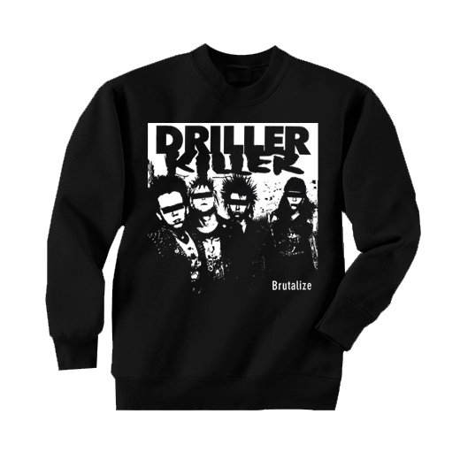 Driller Killer / ドリラー・キラー - Brutalize. トレーナー【お取寄せ】