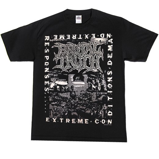 【お取寄せ】Brutal Truth / ブルータル・トゥルース - Extreme Conditions Demand Extreme Responses. Tシャツ