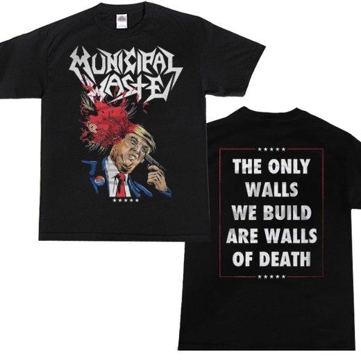 Municipal Waste / ミュニシパル・ウェイスト - Trump Walls Of Death. Tシャツ【お取寄せ】