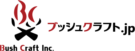 ブッシュクラフト.jp|メーカー直営通販 -Bush Craft Inc.-