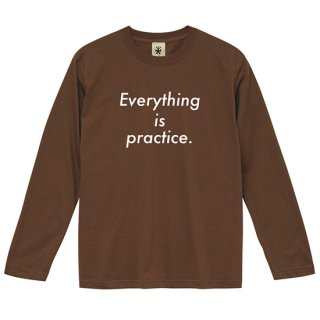 Everything is Practice SP ver. Long Sleeve - chocolate brown