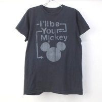 I'll be your MIckey ミッキーマウス Tシャツ   (古着)