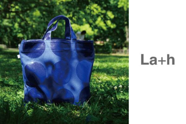 La+h / ラスのバッグ