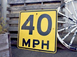 ビンテージ 40MPH ロードサイン