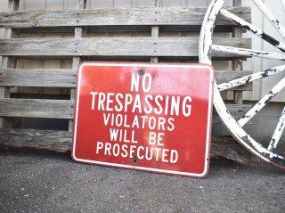 ビンテージ NO TRESPASSING ホーローサイン