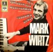 MARK WIRTZ - HE'S OUR DEAR OLD WEATHERMAN[odeon EMI/ger]'70/2trks.7 Inch P/S (vg+/vg++)
