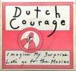 DUTCH COURAGE - IMAGINE MY SURPRISE[no label]'8x/2trks.7 Inch (ex-/ex+)