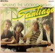 SANTIAGO - WALKING THE VOODOO NIGHTS[EMI/Ger]'79/2trks.7Inch (ex+/ex+)