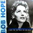 BOB HOPE - I HOPE THE SKY FALLS ON HER HEAD[drive records]'89/2trks.LP