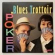 BLUES TROTTOIR - POKER[carrere/fra]'88/2trks.7 Inch (ex+/ex+)