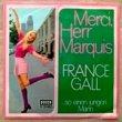 FRANCE GALL - MERCI, HERR MARQUIS [decca/ger]'6x/2trks.7 Inch  (vg++/ex)