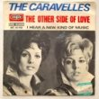 <img class='new_mark_img1' src='https://img.shop-pro.jp/img/new/icons1.gif' style='border:none;display:inline;margin:0px;padding:0px;width:auto;' />THE CARAVELLES-THE OTHER SIDE OF LOVE[disques vogue/fra]'68/2trks.7 Inch *split/wo(b)sos(vg/vg++)