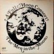 A FULL MOON CONSORT - THE MEN IN THE MOON[midwest/us]'78/9trks. LP *slight & edge wear (vg/ex+)