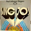 <img class='new_mark_img1' src='https://img.shop-pro.jp/img/new/icons1.gif' style='border:none;display:inline;margin:0px;padding:0px;width:auto;' />PAUL JOHNSON SINGERS - SING IN THE 70'S[bridge/us]'71/12trks.gatehold slv.LP *edge wear(vg+/vg++)