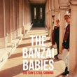 THE BANZAI BABIES - THE SUN'S STILL SHINING〜RETROSPECTIVE   (CD)