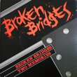 SADOL - BROKEN BRIDGES[sons and daughters]'8x/2trks.7 Inch *slight wear(vg++/vg++)
