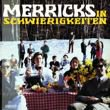 MERRICKS - IN SCHWIERIGKEITEN (LP)