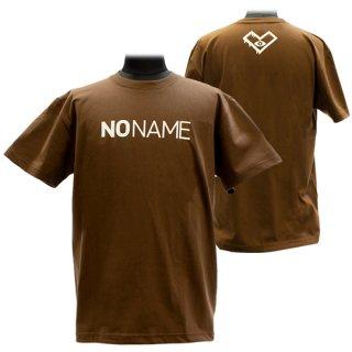 XE2019 NO NAME Tシャツ バックプリント(ブラウン)<br>【N/N】