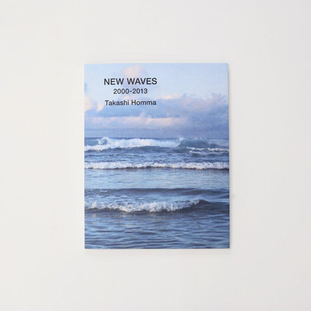 ホンマタカシ<br />NEW WAVES 2000-2013