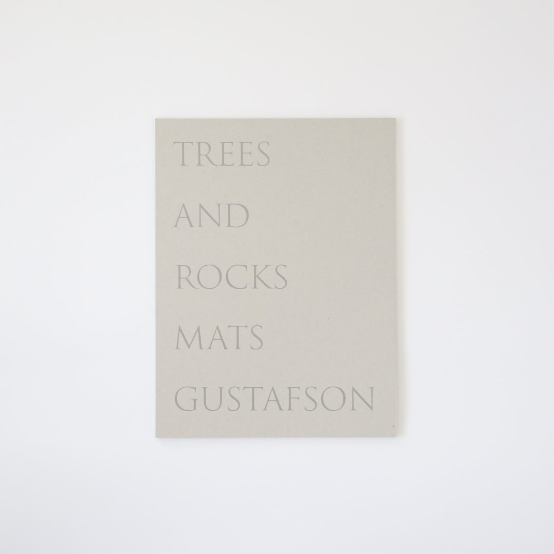 Mats Gustafson <br /> Trees and rocks