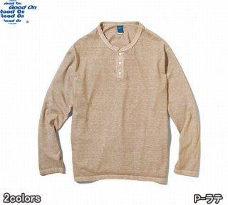 グッドオン GOLT1601P GOOD ON L/S HENLEY TEE / ロングスリーブヘンリーTシャツ
