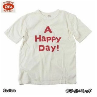 UES 652022 A Happy Day! Tシャツ ウエス ues