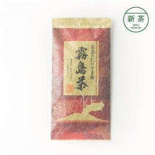 【鹿児島 新茶】<br>霧島茶