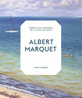 Albert Marquet : rétrospective