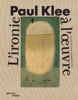 Paul Klee : l'ironie à l'oeuvre