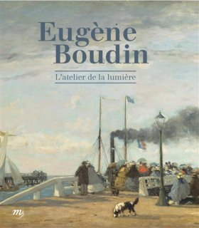 Eugène Boudin : l'atelier de la lumière