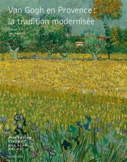 Van Gogh en Provence : la tradition modernisée
