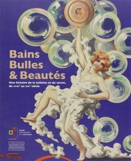 Bains, bulles & beautés