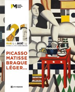 21, rue La Boétie : Picasso, Matisse, Braque, Léger...