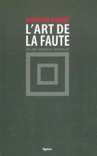L'Art de la faute selon Georges Bataille
