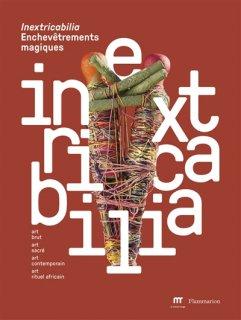 Inextricabilia : enchevêtrements magiques