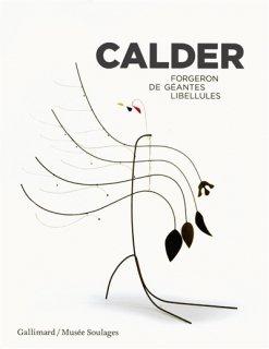 Calder : forgeron de géantes libellules
