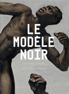 Le Modèle noir : de Géricault à Matisse