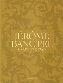 Jérôme Banctel : la Réserve Paris