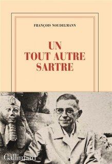 Un Tout autre Sartre : essai