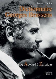 Dictionnaire Georges Brassens : de Abélard à Zanzibar