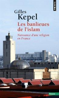 Les Banlieues de l'islam. Nouv. éd.