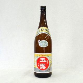 玉露 白麹 25度 芋焼酎 1800ml
