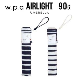 【wpc】折りたたみ傘 超軽量90g傘 Air-light Umbrella セーラーボーダー w.p.c ワールドパーティー
