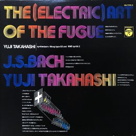 Yuji Takahashi 高橋悠治 / The (Electric) Art Of The Fugue フーガの(電子)技法