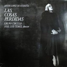 Javier Lopez De Guerena / Las Cosas Perdidas