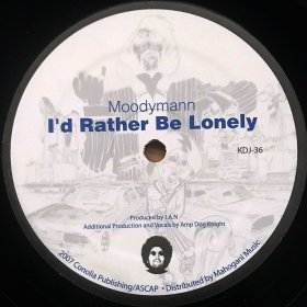 Moodymann / I'd Rather Be Lonely (12